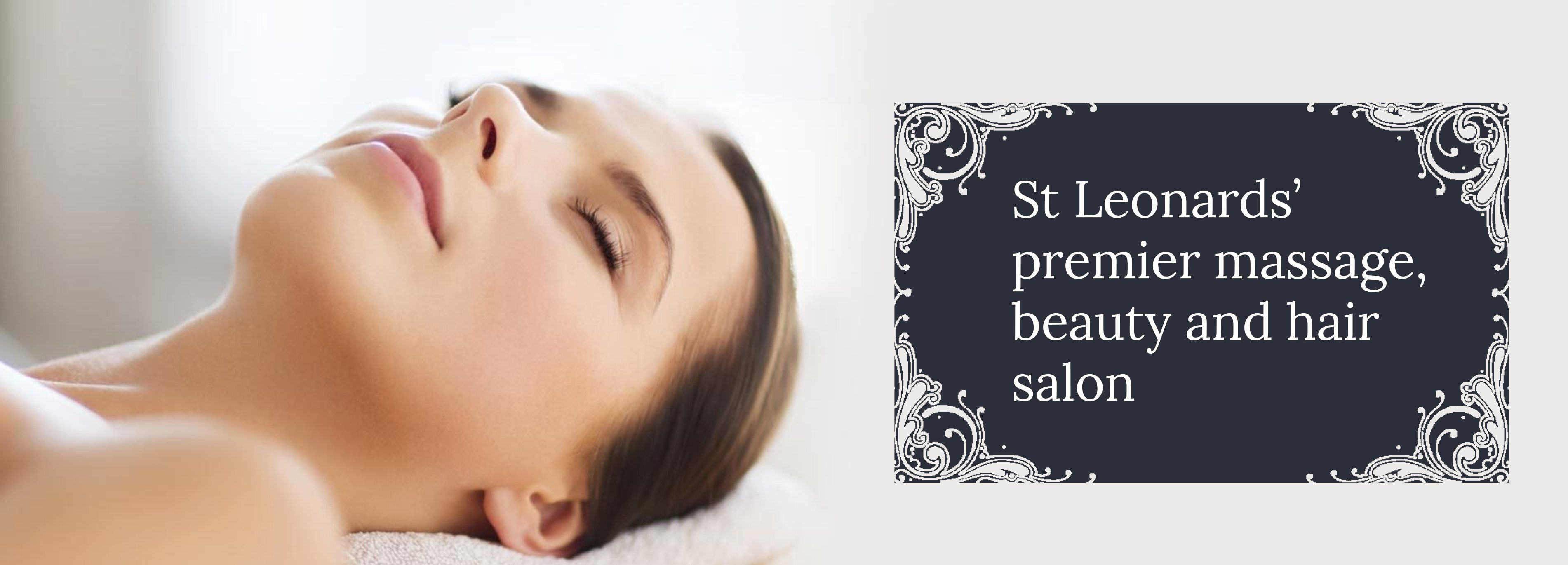 St Leonards' premier massage, beauty and hair salon